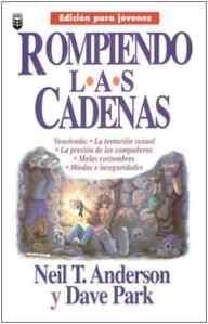 ROMPIENDO LAS CADENAS EDICION PARA JOVENES